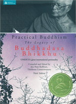 Practical Buddhism:The Legacy of Buddhadasa Bhikkhu