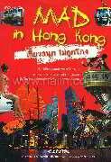 Mad in Hong Kong เที่ยวสนุกไม่ถูกโกง