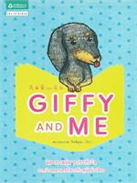 GIFFY AND ME กิฟฟี่ และ ฉัน