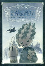 Beansprout & Firehead III The Winter Tales (ถั่วงอกและหัวไฟ 3)