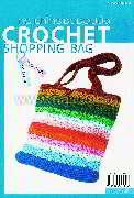 กระเป๋าโครเชต์ช้อปปิ้ง Crochet Shopping