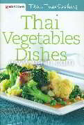 Thai Vegetables Dishes (Thai Easy Cook