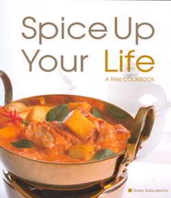 Spice Up Your Life : A Thai Cookbook