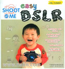 Shoot at Me easy DSLR