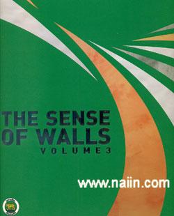 The Sense of Walls Volume 3