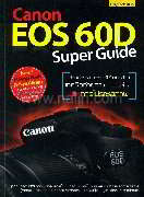 Canon EOS 60D Super Guide