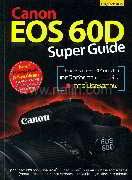 Canon EOS 60D Super Guide