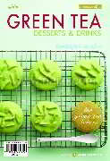 Green Tea Desserts & Drink