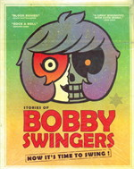 BOBBY SWINGERS 1 NOW IT'S TIME TO SWING!