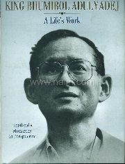 King Bhumibol Adulyadej: A Life's Work