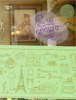 Paris Guggig Guide