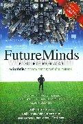 เจาะความคิดชีวิตยุคดิจิตอล Future Minds