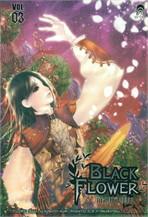 Black Flower คำสาปใต้เงาแค้น Vol.03