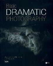 Basic Dramatic Photography