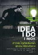 ไอเดีย ไอดู ไอริช สารพันไอเดียประหยัดและรวยได้ด้วยตัวเอง