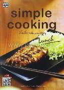Simple cooking มื้อเที่ยงกับเมนูง่ายๆ