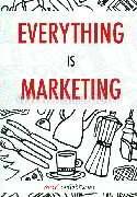 เรื่องเล่า เกาตลาด Everything is Marketing