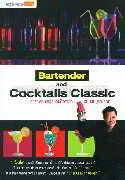 Bartender and Cocktails Classic ตำราเรียนเครื่องดื่มค็อกเทล ฉบับสมบูรณ์ที่สุด