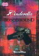 Cinderella : BLOODHOUND