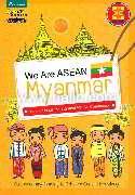 We are ASEAN : Myanmar (Eng)