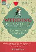Wedding Planner Guide คู่มือเตรียมงานวิวาห์อย่างมืออาชีพ