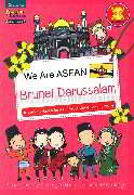 We are ASEAN : Brunei Darussalam (Eng)