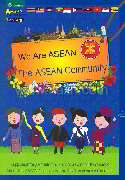 We are ASEAN : The ASEAN Community (Eng)