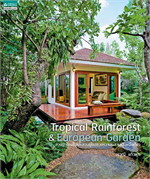 Tropical Rainforest & European Garden