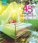 45 Bangkok's Chic Hotels