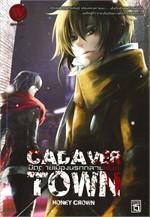 CADAVER TOWN เล่ม 1 ปิดตายเมืองนรกกลายพันธุ์