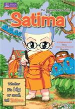 Satima :The Genius Novice Monk