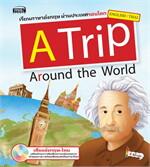 A Trip Around the World + MP3