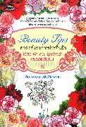 Beauty Tips ศาสตร์แห่งการประทินผิว ไร้สิว ฝ้า กระ จุดด่างดำ และรอยยับย่น