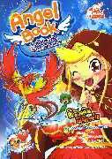 Angel Book สาวน้อยนางฟ้ากับคาถามหาเทพ 02 ตอนมิราเคิลฟินิกซ์!!!