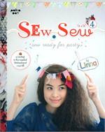 Sew, Sew 4