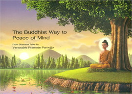 The Buddhist Way to Peace of Mind (Eng)
