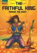 The Faithful King : Ashoka the Great (Eng)