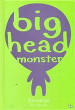 ปีศาจหัวโต big head monster