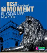 Best Moment in London Paris NEW YORK