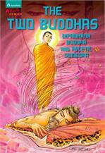 The Two Buddha : Dipankara Buddha