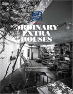 Ordinary Extra Houses สิ่งสามัญที่ไม่ฯ
