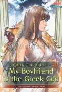Greek God Series 2 My Boyfriend is the G