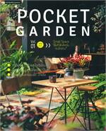 Pocket Garden Vol.01 Small Space ''พื้นที่เล็กสำหรับคนรักสวน''