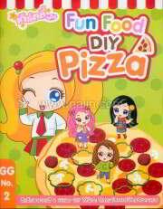 รบส.เกิร์ลลี่แก๊งNo.2 Fun Food DIY : Piz
