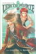 Lepite Pirate ขอโทษที่ผมเป็นโจรสลัด! ล.1