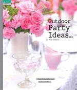 Outdoor Party Ideas...