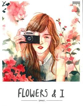 FLOWERS & I