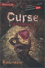 Curse ซากอมนุษย์ (Forward die)