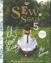 """Sew, sew 5 (โซ,โซ 5)"""