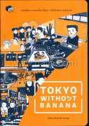 TOKYO without BANANA